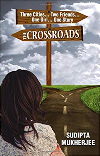 "The Crossroads"", by an Indian writer Sudipta Mukherjee"
